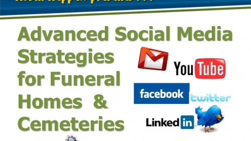 Replay: Social Media Advanced Strategies for Funeral Homes & Cemeteries