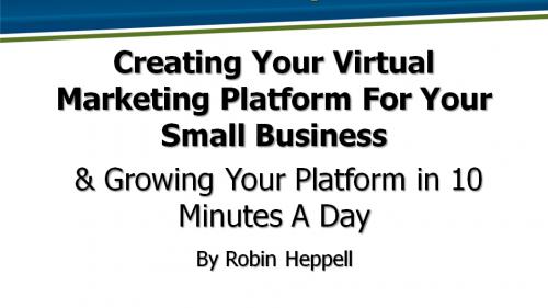Creating Your Virtual Marketing Platform