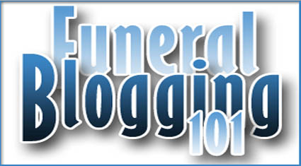 Funeral Blogging 101 Recap