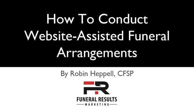 How To Conduct (Remote) Website-Assisted Funeral Arrangements